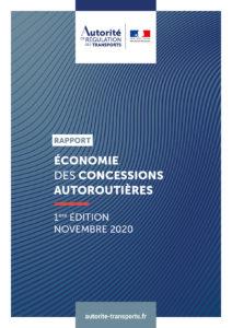 Rapport sur l'économie des concessions d'autoroutes, l'Autorité de régulation des transports explique le modèle des sociétés concessionnaires et formule trois ensembles de recommandations
