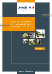 L'Autorité met en place une procédure de déclaration simplifiée et publie un guide de l'exploitant d'un aménagement de transport routier pour accompagner la reprise post-Covid
